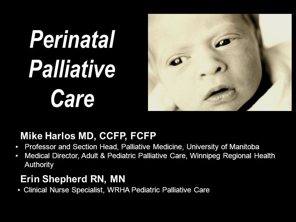 Perinatal Palliative Care