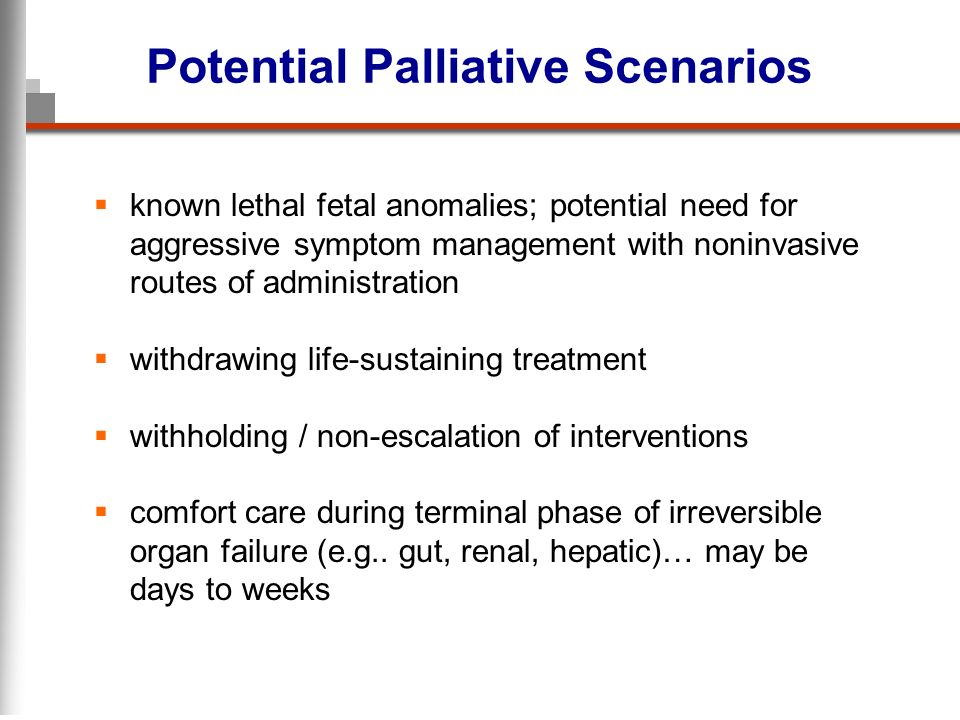 Potential Palliative Scenarios