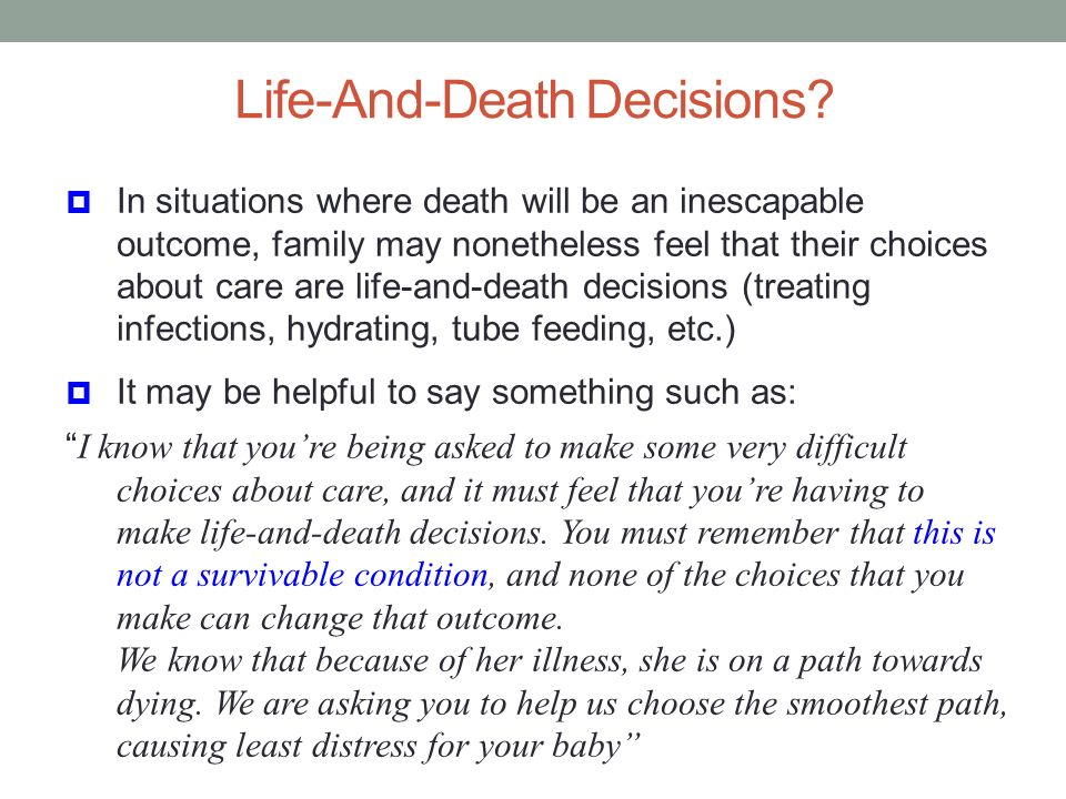 Life-And-Death Decisions