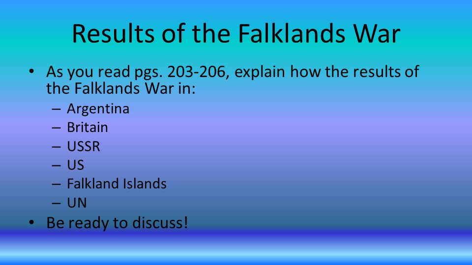 results of the falklands war essay How to write a five paragraph essay  the falkland islands is one of 14 british  overseas territories and consists of two large islands  92% turnout and the  result was an overwhelming 99,8 % in favor of remaining british.