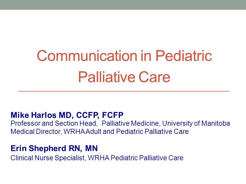 Communication in Pediatric Palliative Care