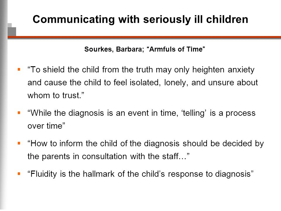 Communicating with seriously ill children