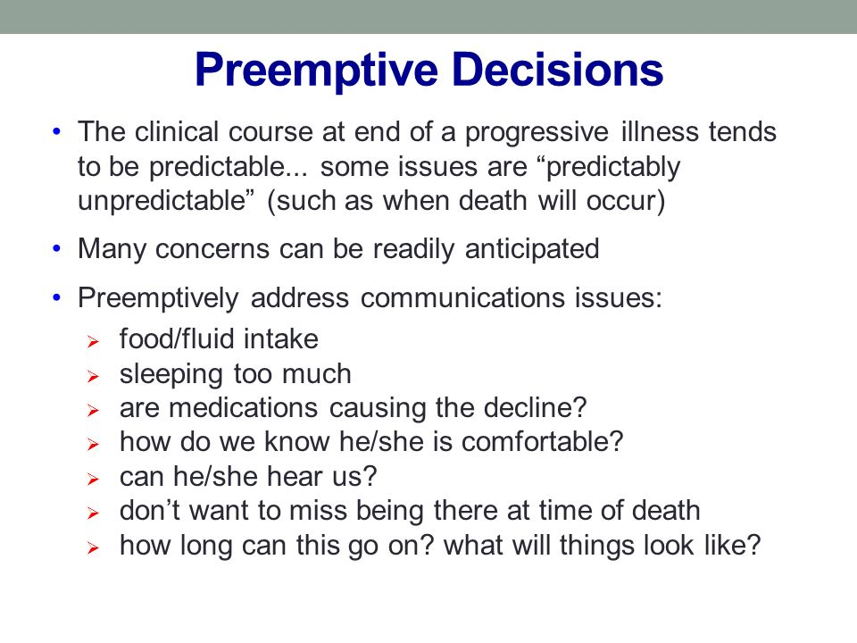 Preemptive Decisions