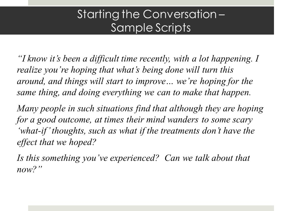 Starting the Conversation – Sample Scripts