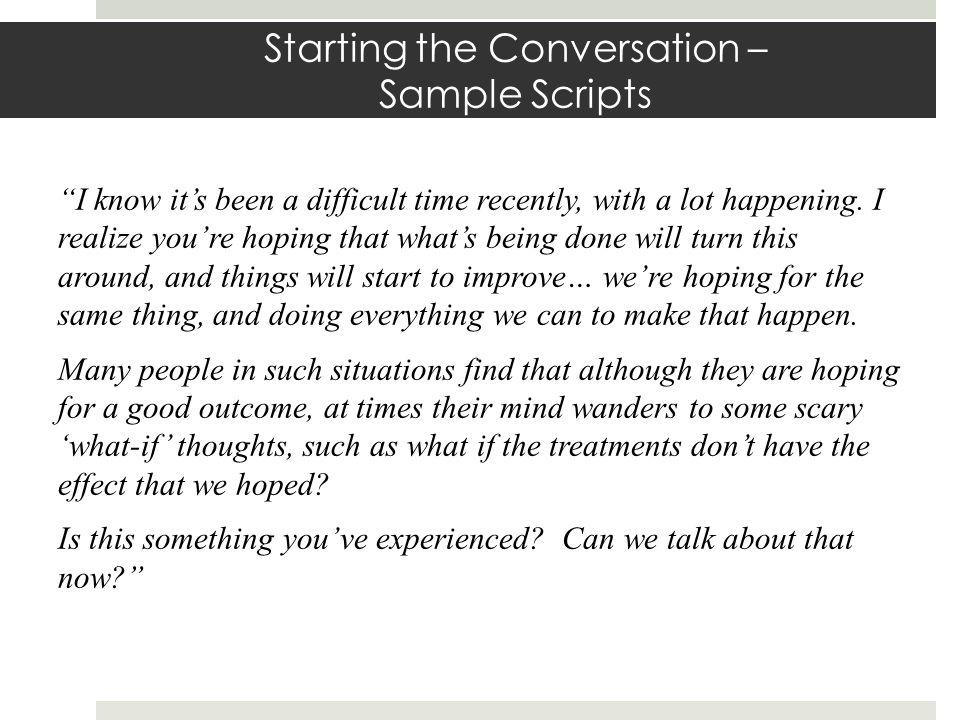 Starting the Conversation – Sample Scripts