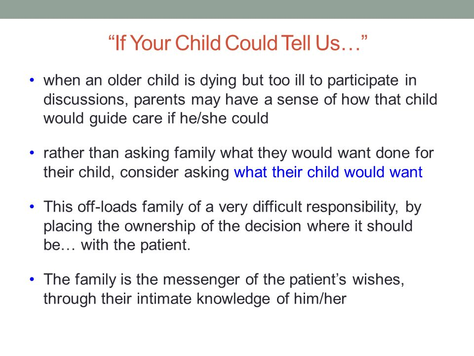 If Your Child Could Tell Us…