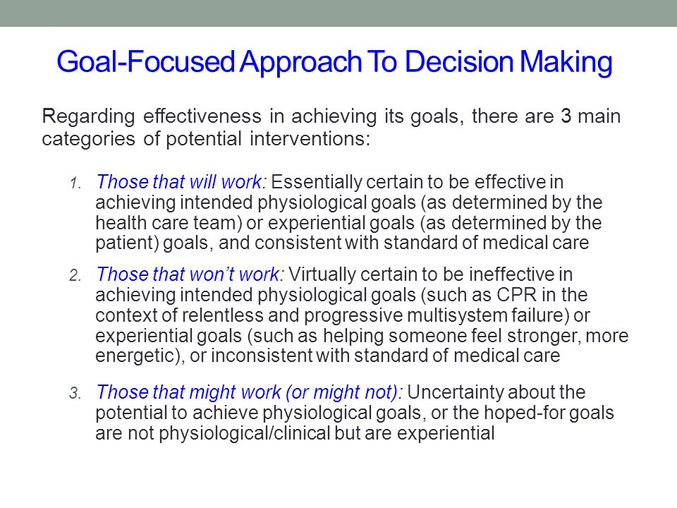 Goal-Focused Approach To Decision Making