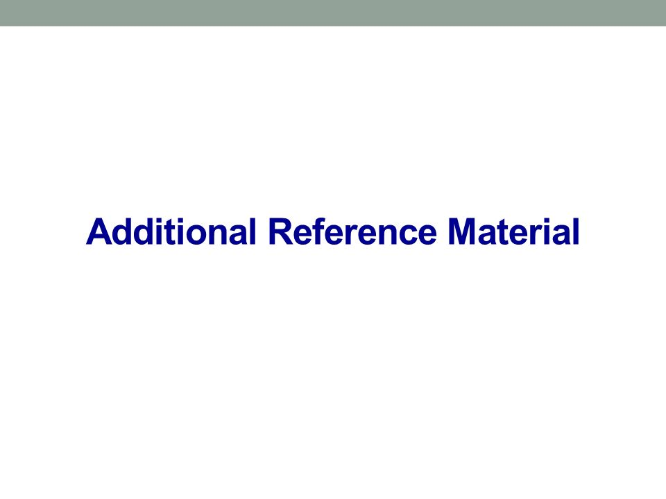 Additional Reference Material