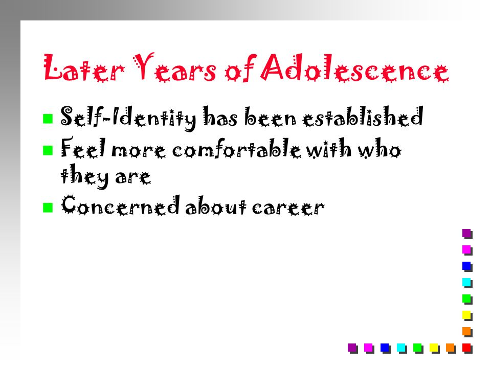 Later Years of Adolescence