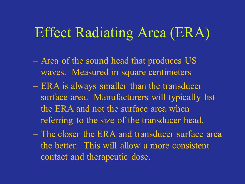Effect Radiating Area (ERA)