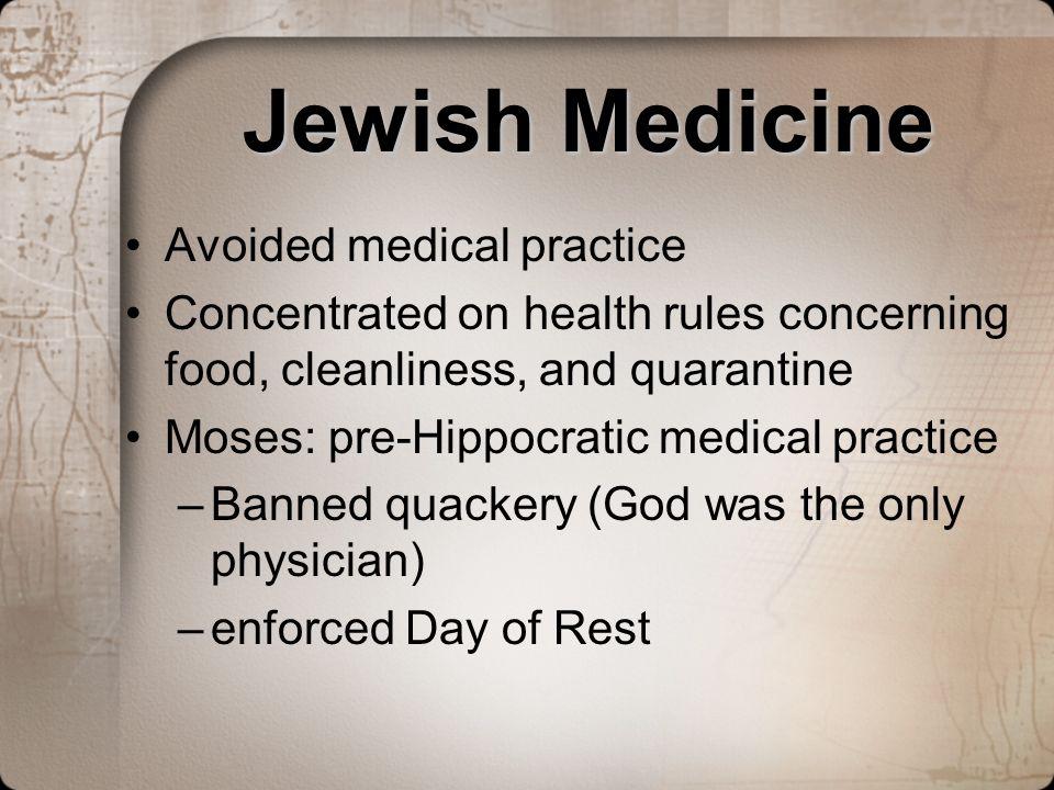 Jewish Medicine Avoided medical practice