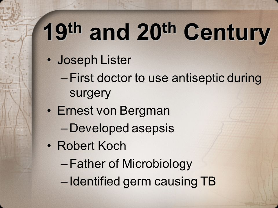 19th and 20th Century Joseph Lister