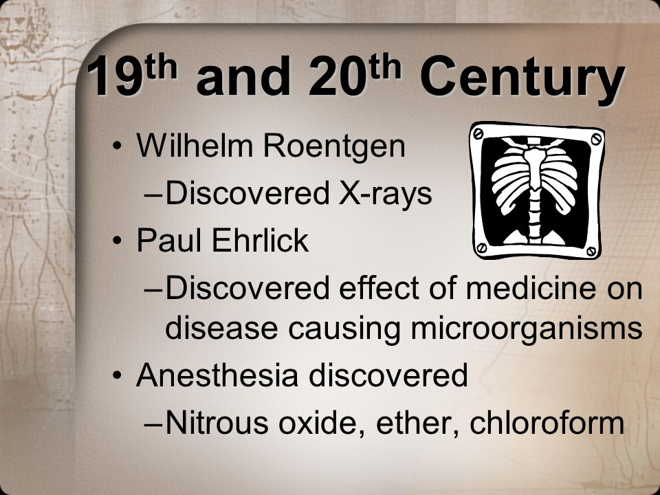 19th and 20th Century Wilhelm Roentgen Discovered X-rays Paul Ehrlick