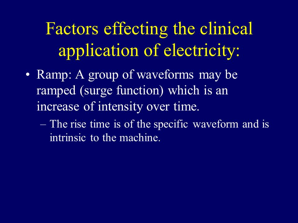 Factors effecting the clinical application of electricity: