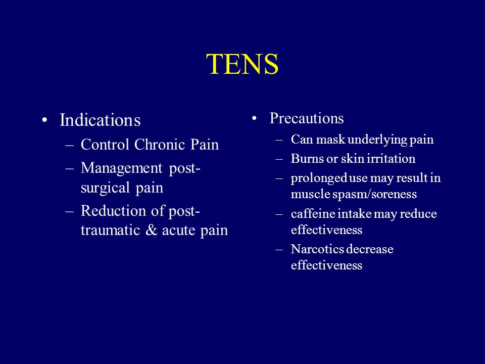 TENS Indications Precautions Control Chronic Pain