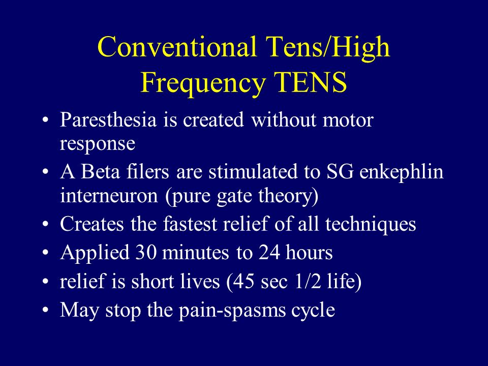 Conventional Tens/High Frequency TENS