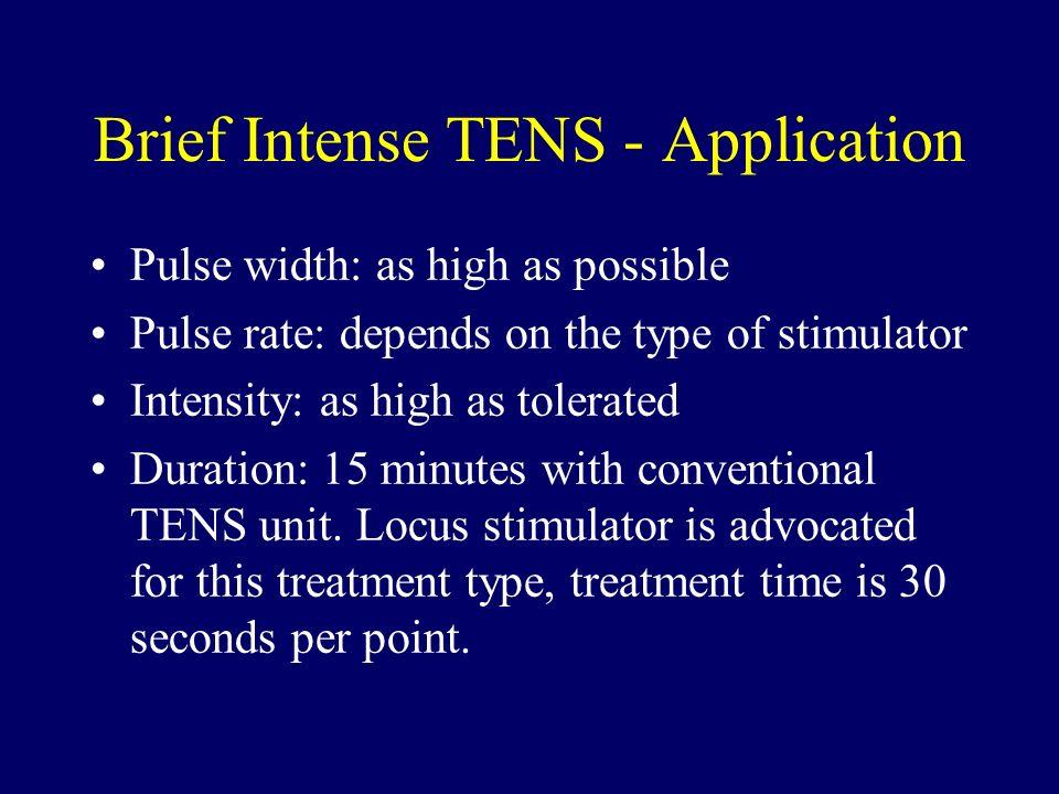 Brief Intense TENS - Application