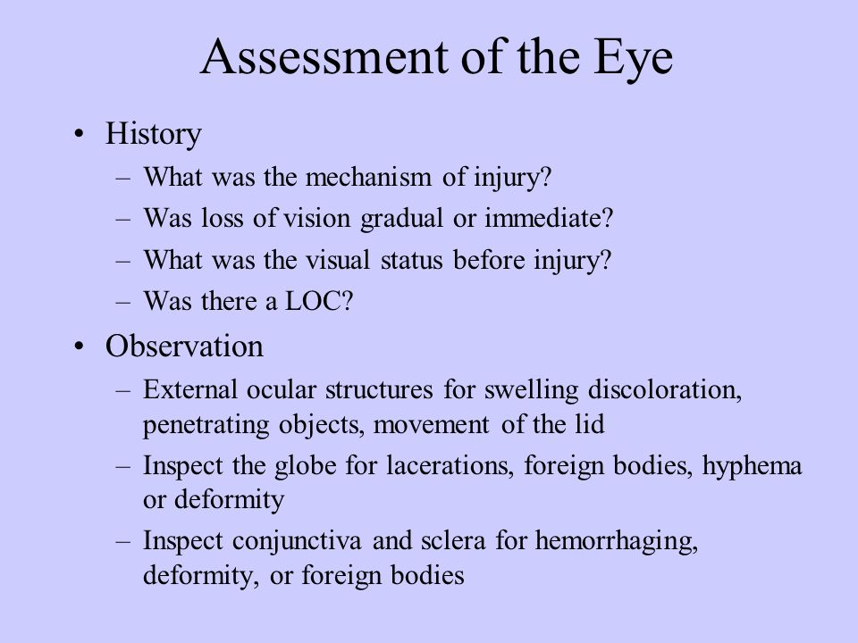 Assessment of the Eye History Observation