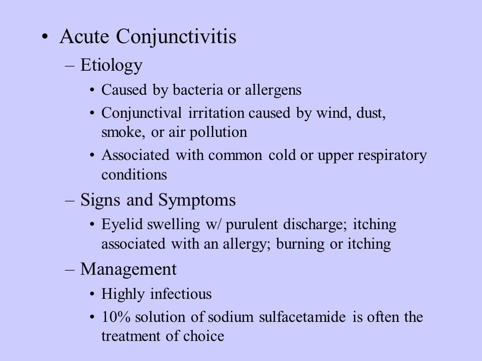 Acute Conjunctivitis Etiology Signs and Symptoms Management