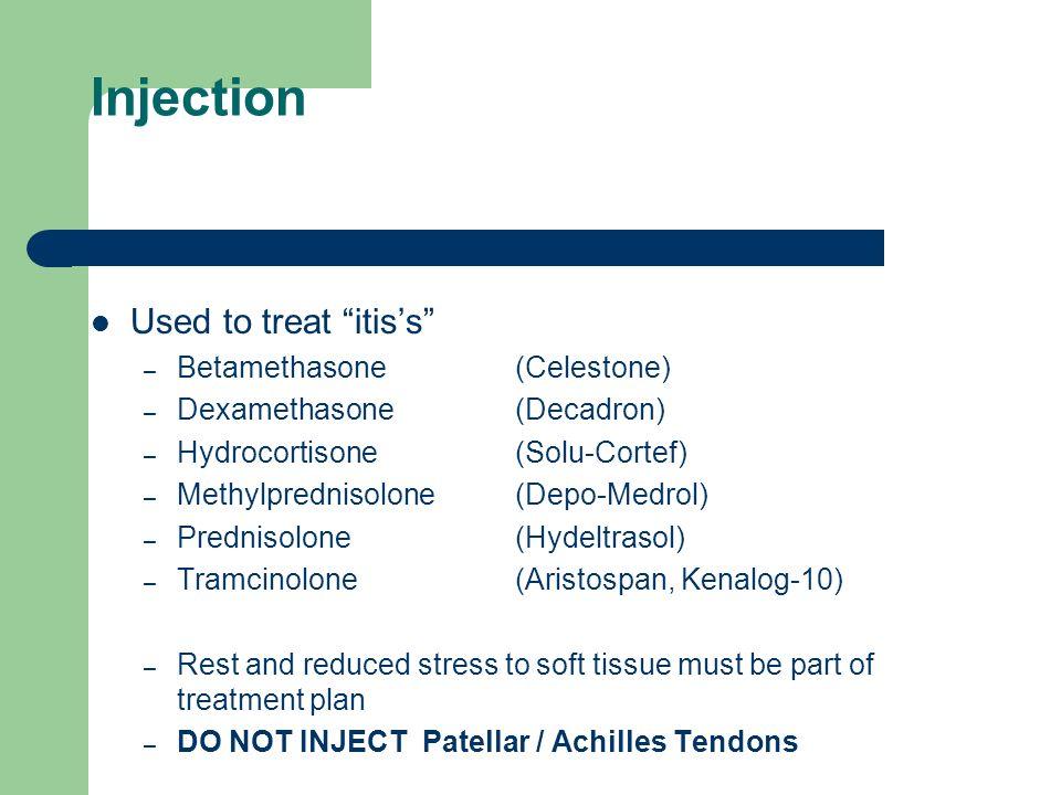Injection Used to treat itis's Betamethasone (Celestone)