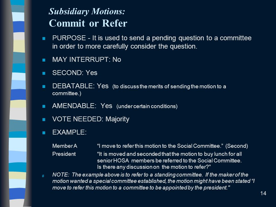 Subsidiary Motions: Commit or Refer