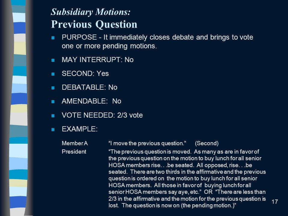 Subsidiary Motions: Previous Question