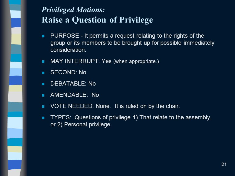 Privileged Motions: Raise a Question of Privilege