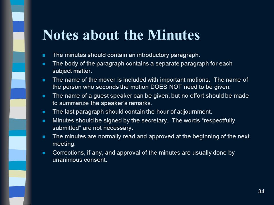 Notes about the Minutes