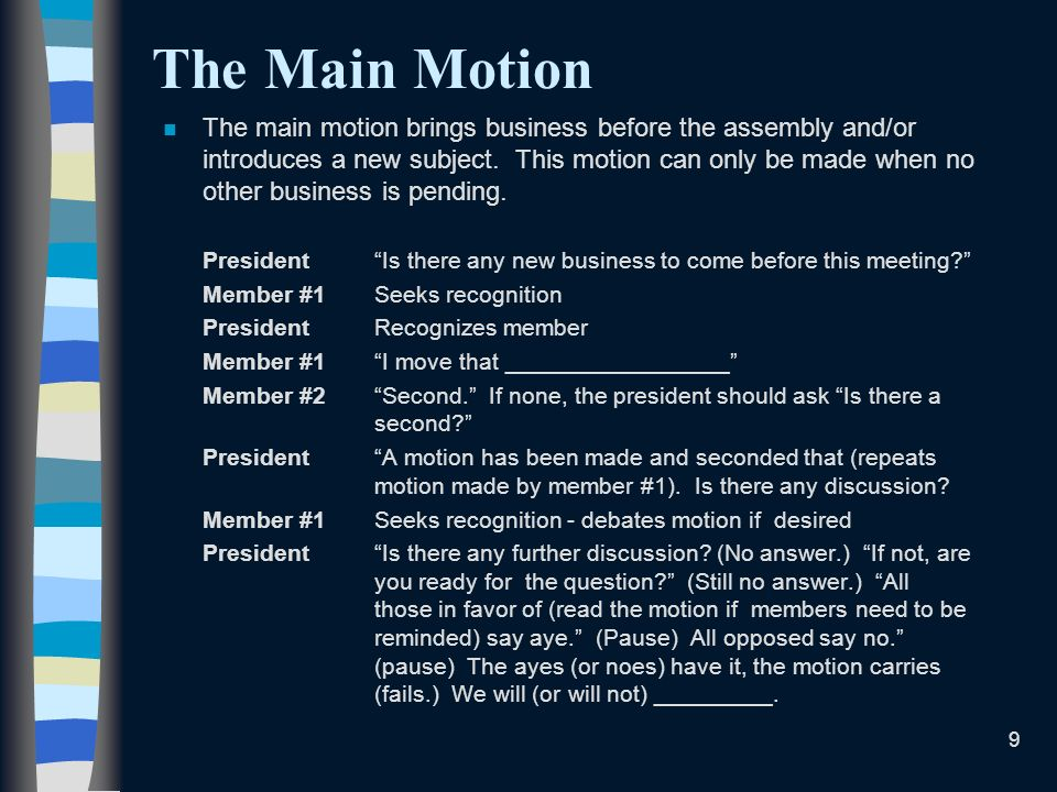 The Main Motion