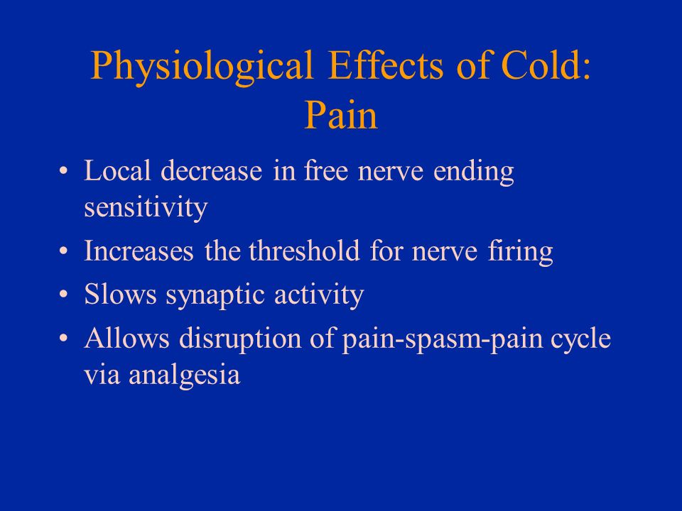 Physiological Effects of Cold: Pain