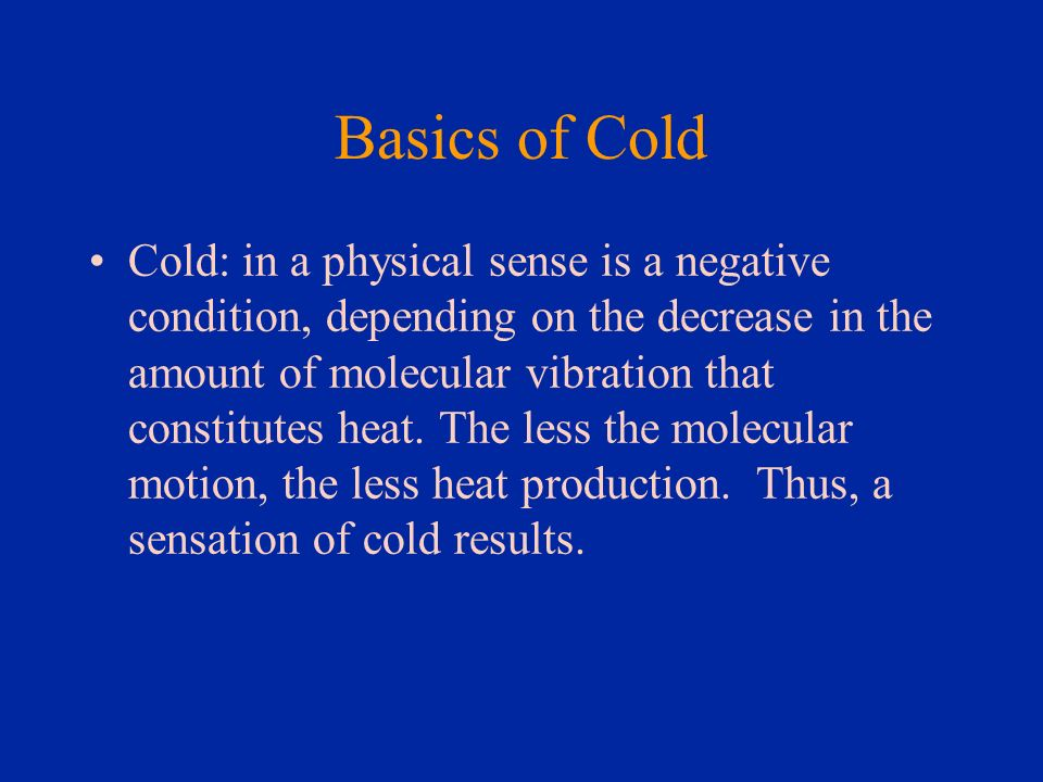 Basics of Cold
