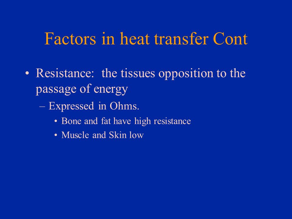 Factors in heat transfer Cont