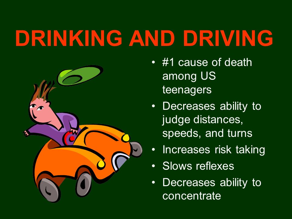 DRINKING AND DRIVING #1 cause of death among US teenagers