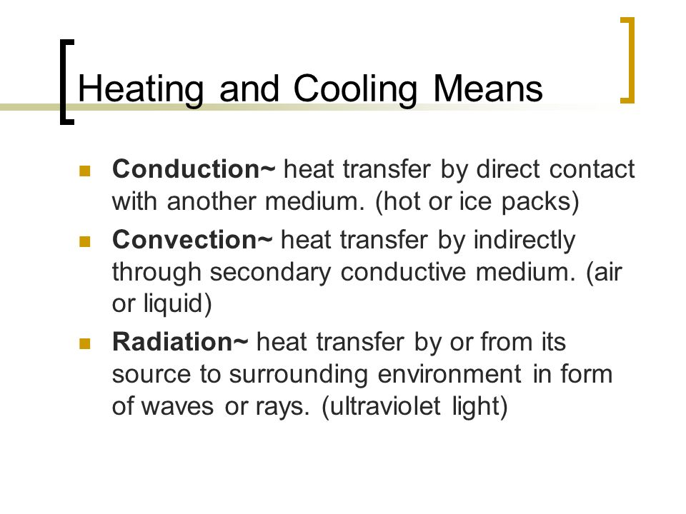 Heating and Cooling Means