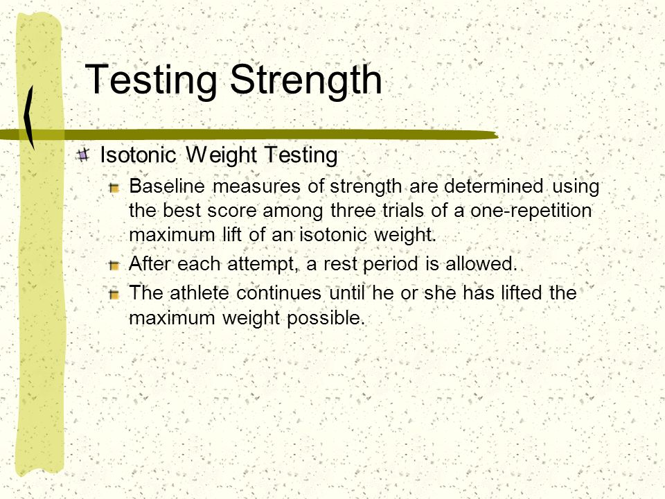 Testing Strength Isotonic Weight Testing