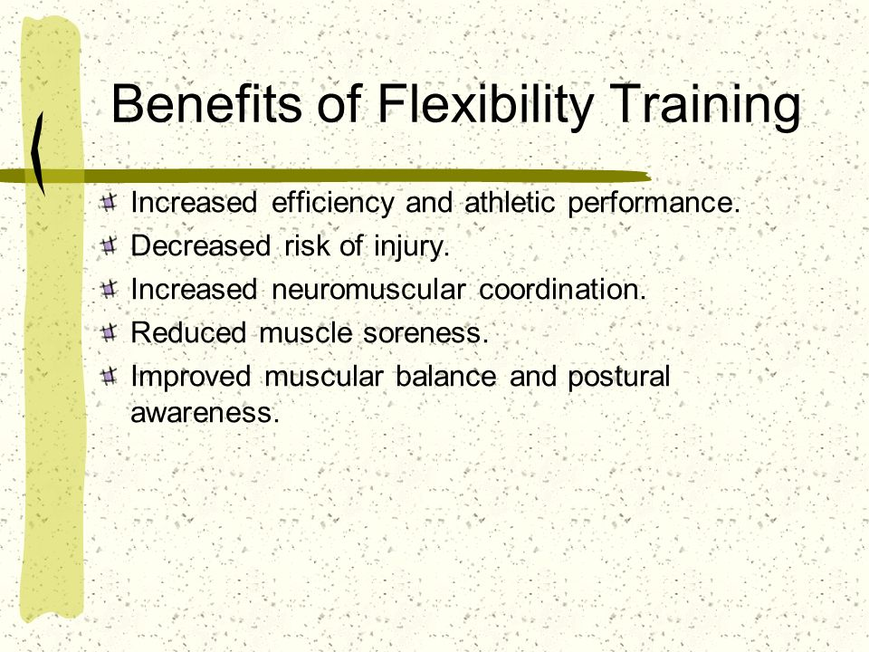 Benefits of Flexibility Training