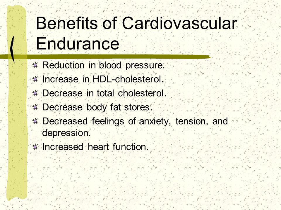 Benefits of Cardiovascular Endurance