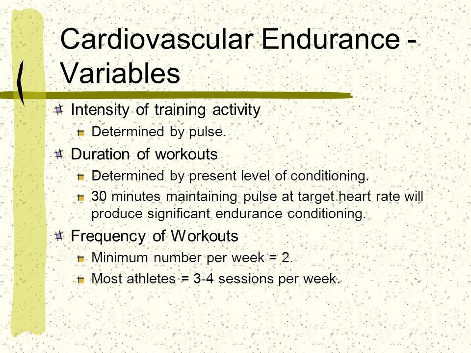 Cardiovascular Endurance - Variables