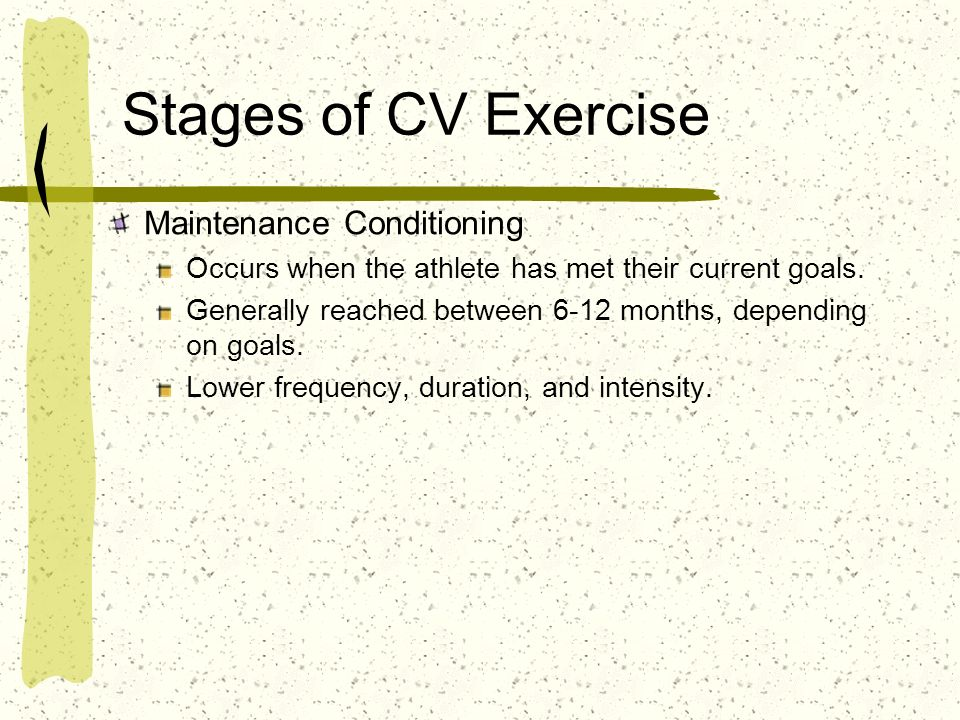 Stages of CV Exercise Maintenance Conditioning
