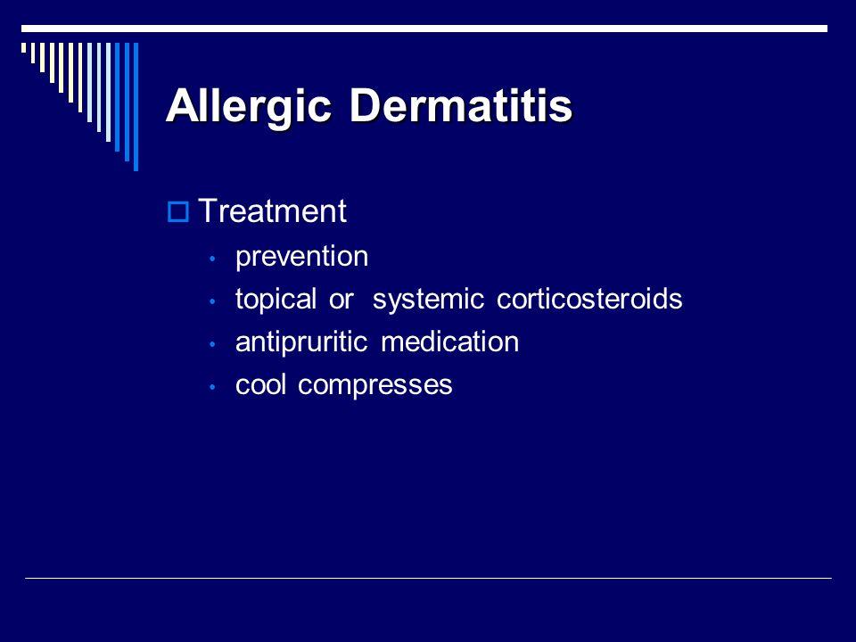 Allergic Dermatitis Treatment prevention