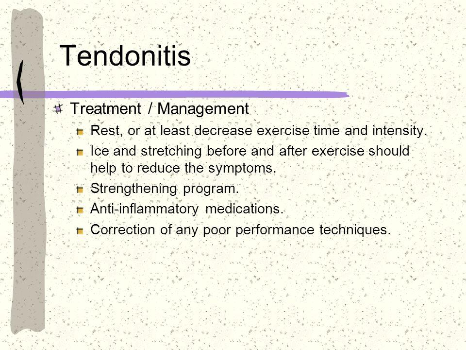 Tendonitis Treatment / Management