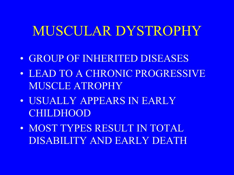 MUSCULAR DYSTROPHY GROUP OF INHERITED DISEASES