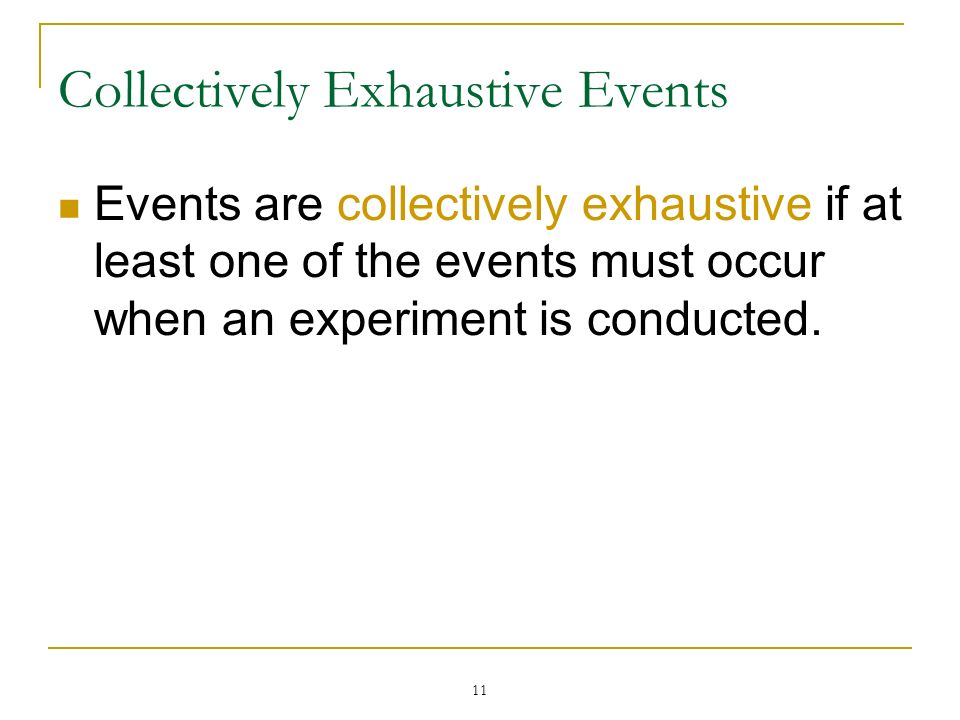 Collectively Exhaustive Events
