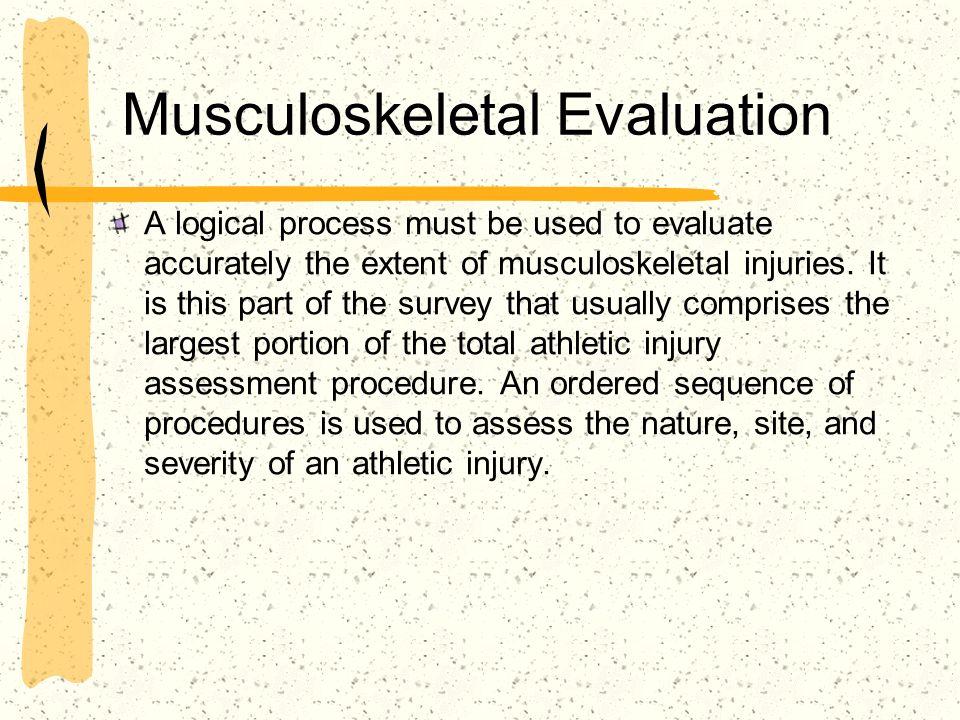 Musculoskeletal Evaluation