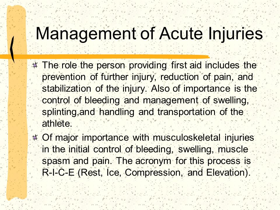 Management of Acute Injuries