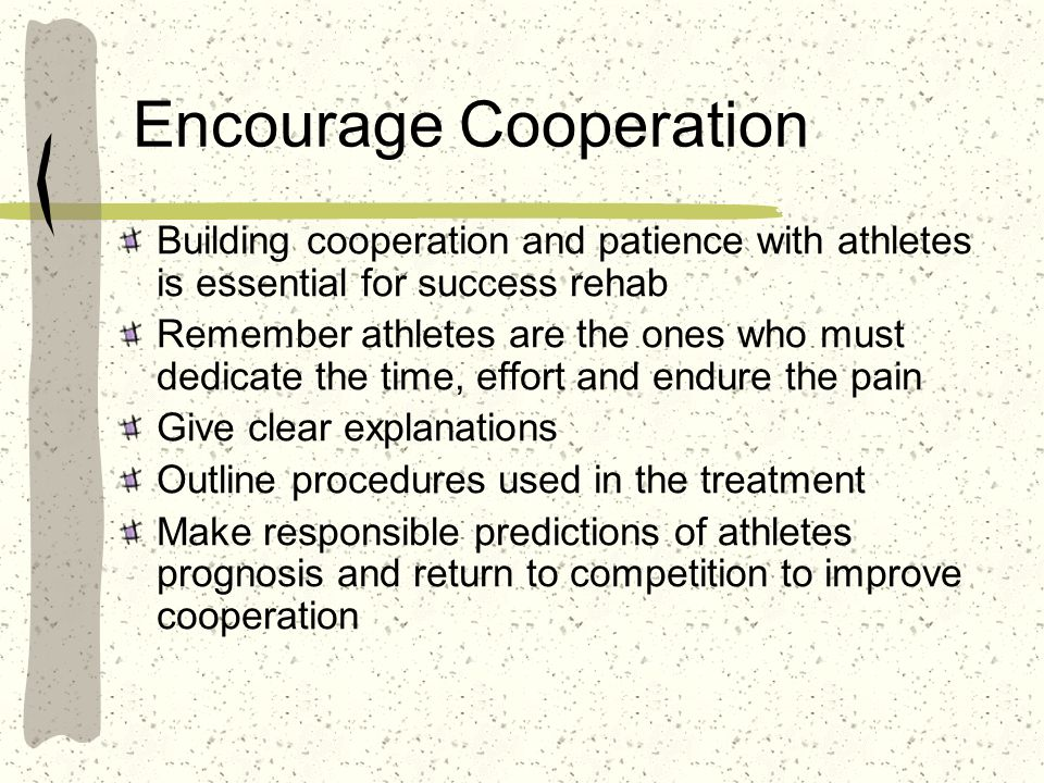 Encourage Cooperation