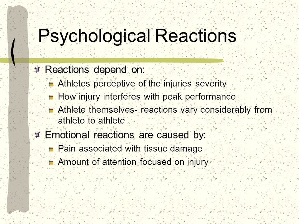Psychological Reactions