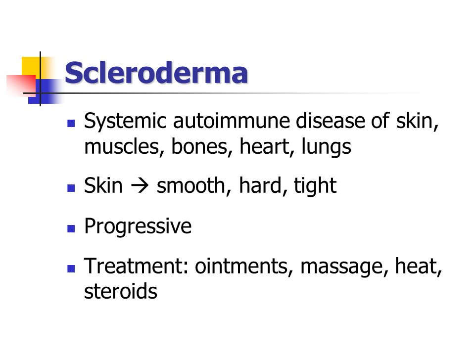 SclerodermaSystemic autoimmune disease of skin, muscles, bones, heart, lungs. Skin  smooth, hard, tight.