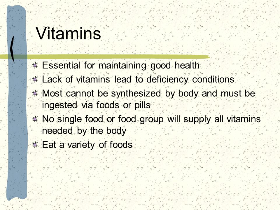 Vitamins Essential for maintaining good health