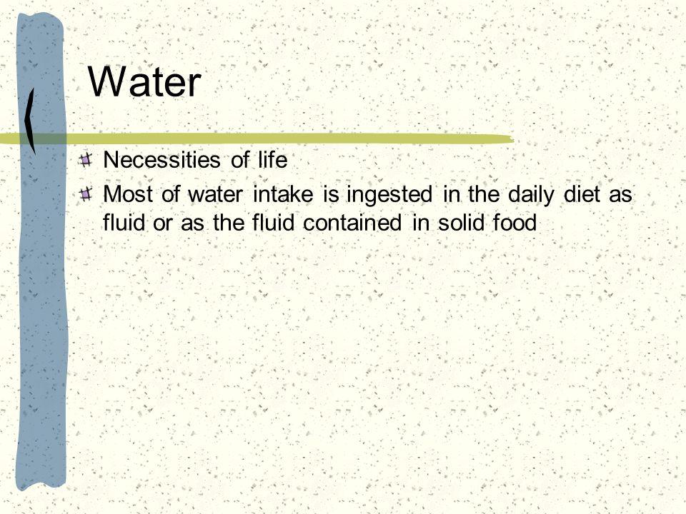 Water Necessities of life